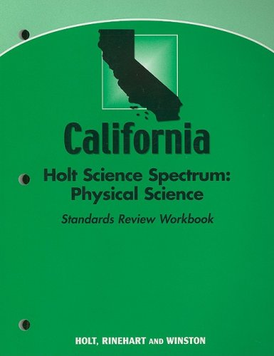 9780030926112: Holt Science Spectrum: Physical Science California: Standards Review Workbook