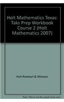 9780030926587: Holt Mathematics Texas: TAKS Prep Workbook Course 2