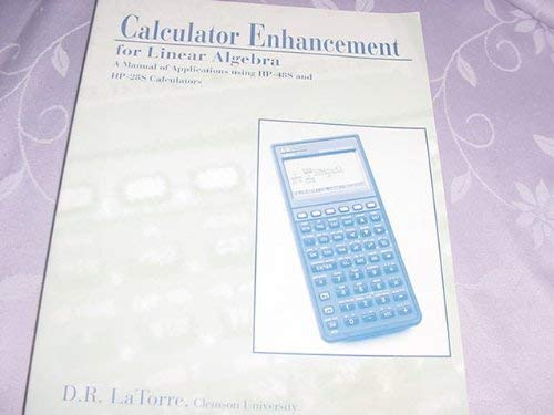 9780030927294: Calculator Enhancement for Linear Algebra: A Manual of Applications Using the HP-48s and HP-28s Calculators