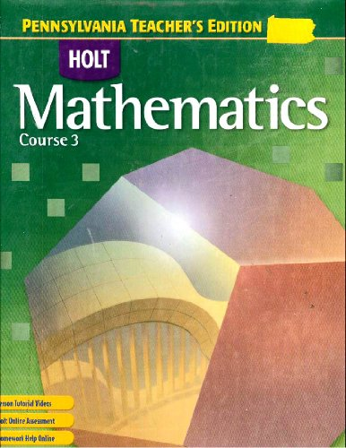 9780030929496: Holt Mathematics Course 3: Pennsylvania Teacher's Edition