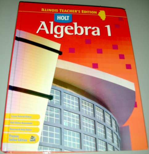 9780030930034: Holt Algebra 1 Teacher's Edition (Illinois)