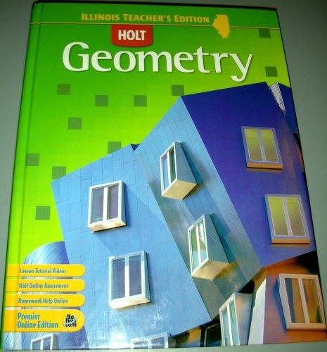 9780030930089: Holt Geometry Teacher's Edition (Illinois)