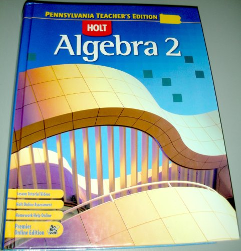 9780030930164: Holt Algebra 2 Teacher's Edition (Pennsylvania)