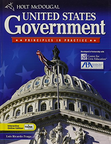 9780030930287: Holt McDougal United States Government: Principles in Practice: Student Edition 2010