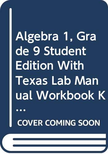 9780030930676: Holt Algebra 1 Texas: Student Edition with Texas Lab Manual Workbook Kit Algebra 1 2007