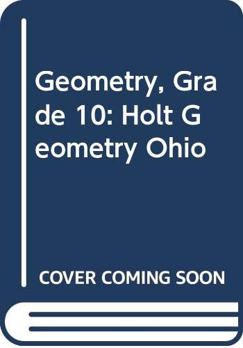 9780030933158: Holt Geometry Ohio: Student Edition Grades 9-12 2007