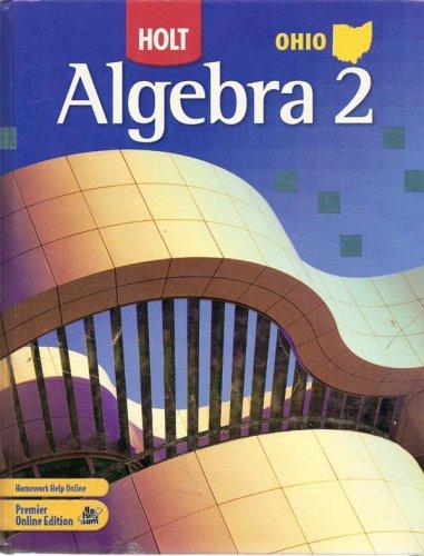 9780030933363: Holt Algebra 2 Ohio: Student Edition Algebra 2 2007