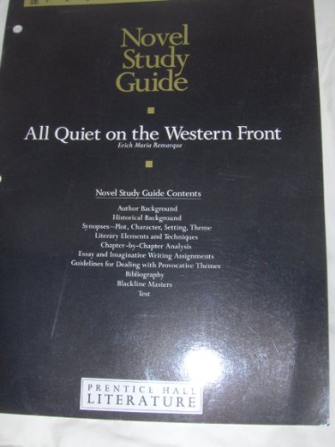 All Quiet on the Western Front - Novel Study Guide (NOVEL STUDY GUIDE) (0030934877) by Prentice Hall Staff; Erich Maria Remarque