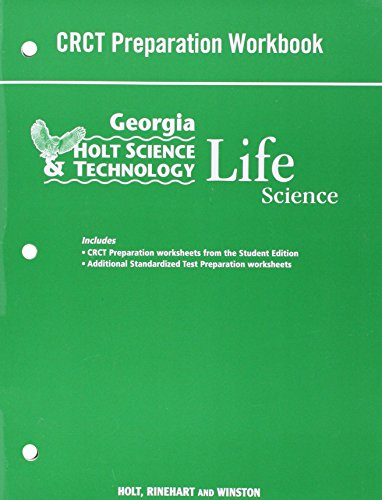 9780030935398: Holt Science & Technology: Life, Earth, and Physical Georgia: CRCT Prep Workbook Life