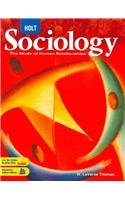 Holt Sociology: The Study of Human Relationships: Student Edition 2008: Thomas, W. LaVerne