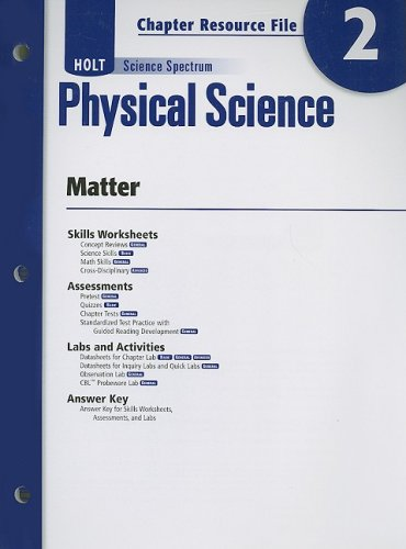 9780030935817: Holt Science Spectrum: Physical Science with Earth and Space Science: Chapter Resource File, Chapter 2: Matter Chapter 2: Matter