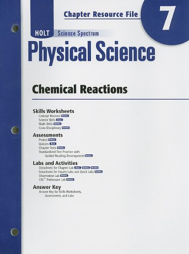 9780030935862: Holt Science Spectrum: Physical Science with Earth and Space Science: Chapter Resource File, Chapter 7: Chemical Reactions Chapter 7: Chemical Reactions