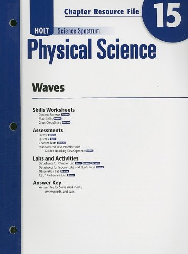 9780030936029: Holt Science Spectrum: Physical Science with Earth and Space Science: Chapter Resource File, Chapter 15: Waves Chapter 15: Waves