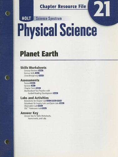 9780030936081: Holt Science Spectrum: Physical Science with Earth and Space Science: Chapter Resource File, Chapter 21: Planet Earth Chapter 21: Planet Earth
