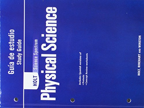 9780030936326: Holt Science Spectrum: Physical Science with Earth and Space Science: Study Guide, Spanish