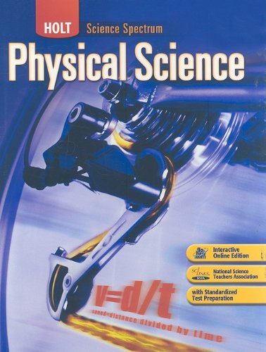 Holt Science Spectrum: Physical Science : Student: Thornes