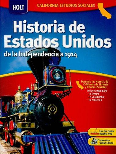 9780030936661: California Estudios Sociales: Historia de Estados Unidos: de La Independencia a 1914