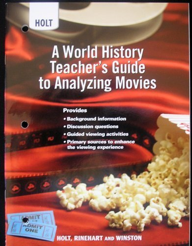 9780030938207: World History: Human Legacy: Teacher's Guide to Analyzing Movies