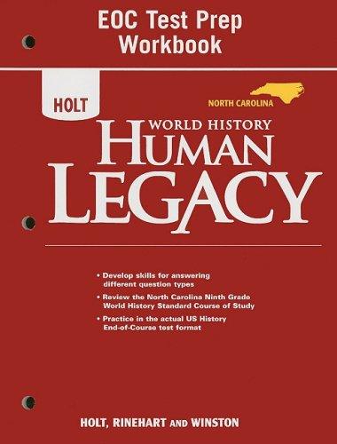 Holt World History: Human Legacy North Carolina: RINEHART AND WINSTON