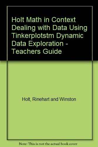 9780030938795: Holt Math in Context: Dealing With Data Using Tinkerplotstm Dynamic Data Exploration Grade 7