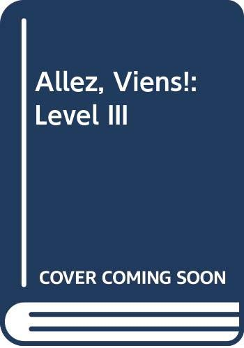 9780030940217: Allez, Viens!: Level III