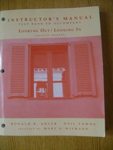 9780030940545: Instructor's manual Test Bank To accompany- Looking Out/ Looking In