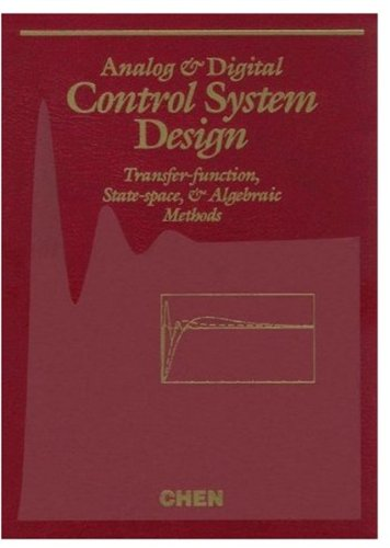 9780030940705: Analog and Digital Control System Design: Transfer-Function, State-Space, and Algebraic Methods (Saunders College Publishing Electrical Engineering)
