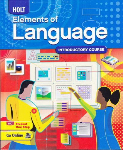 Holt Elements of Language: Introductory Course, Grade: HOLT, RINEHART AND
