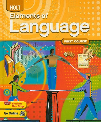 Holt Elements of Language: First Course: Irvin, Judith L;