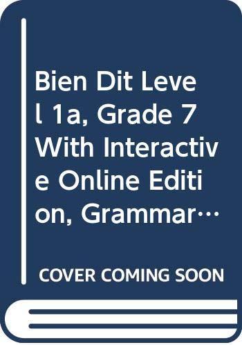 9780030942174: Holt Bien dit!: Student Ed. & Interact Online Ed. w/Grammar Tutor & SoundBooth, 6 Year Level 1A 2008