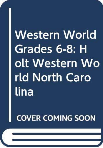 9780030942389: Holt Western World North Carolina: Student Edition Grades 6-8 2008