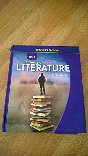 9780030944222: Elements of Literature Third Course, Teacher's Edition