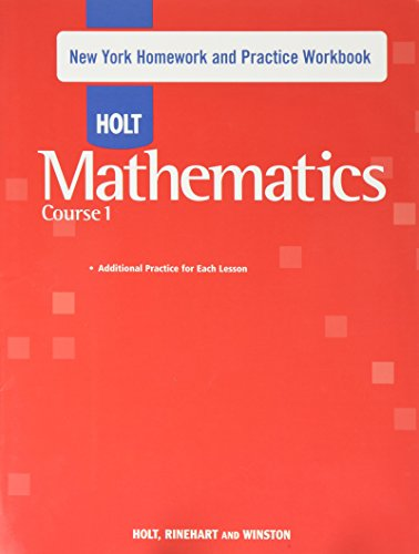 Holt Mathematics New York: Homework and Practice: HOLT, RINEHART AND