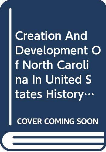 9780030944697: Creation And Development Of North Carolina In United States History: North Carolina Teacher's Education
