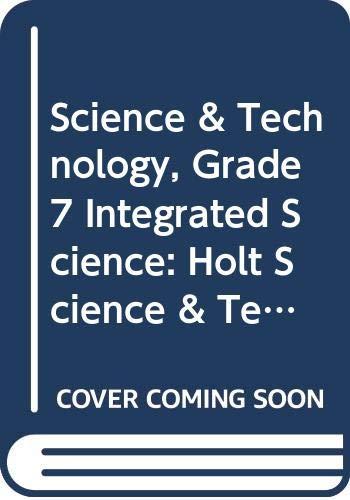 Holt Science & Technology Kentucky: Student Edition: HOLT, RINEHART AND