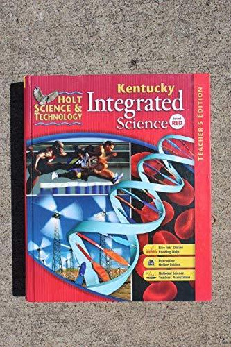 9780030945069: Holt Kentucky Integrated Science TE (Holt Science & Technology Kentucky Teacher's Edition, Level Red)