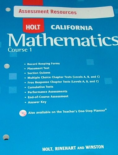 9780030945090: Holt Mathematics California: Assessment Resources With Answers Course 1