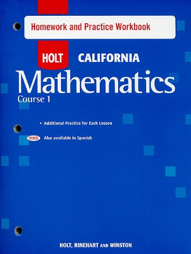 9780030945281: Holt Mathematics California: Homework and Practice Workbook Course 1