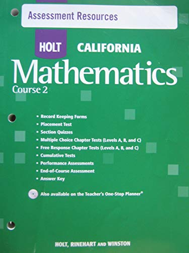 9780030945557: Holt Mathematics California: Assessment Resources With Answers Course 2