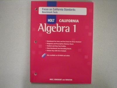9780030946752: Focus on California Standards: Benchmark Tests (HOLT CALIFORNIA Algebra 1)