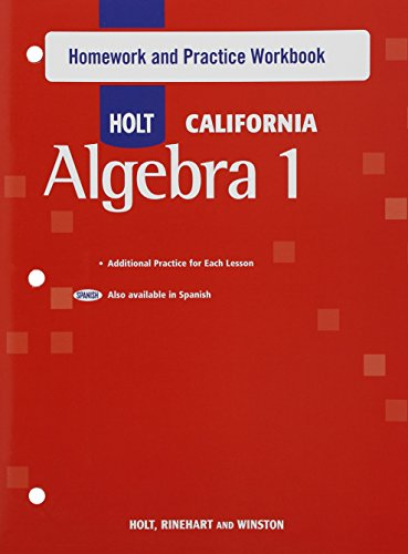 9780030946776: Holt Algebra 1 California: Homework and Practice Workbook Algebra 1