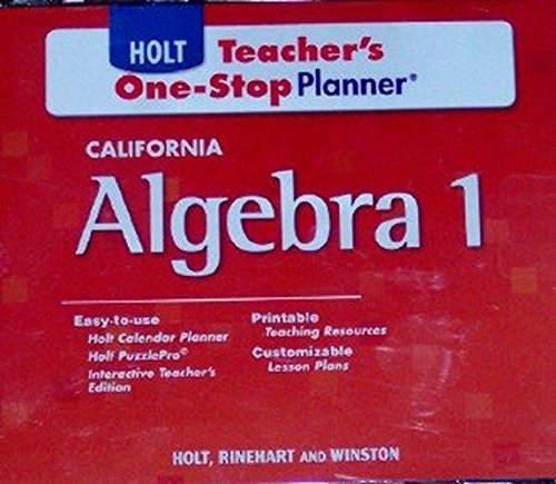 Teacher's One-Stop Planner (HOLT CALIFORNIA Algebra 1): RINEHART and WINSTON HOLT