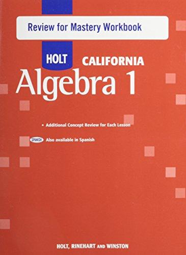 9780030946929: Holt Algebra 1 California: Review for Mastery Workbook Algebra 1