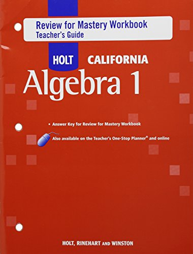 9780030946936: Holt Algebra 1 California: Review for Mastery Workbook Teachers Guide Algebra 1