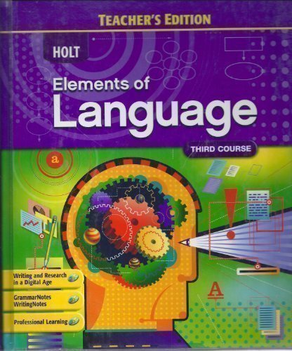 Elements Of Language: Third Course, Teacher edition