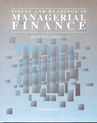 9780030948886: Issues & Readings in Managerial Finance (The Dryden Press series in finance)