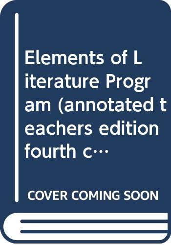 9780030949272: Elements of Literature Program (annotated teachers edition, fourth course)