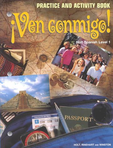 9780030949517: Ven Conmigo!: Level 1 Practice and Activity Book (Spanish Edition)