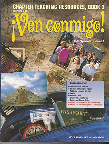 9780030949623: Ven Conmigo! Chapter Teaching Resources, Book 3: Chapters 9-12 (Holt Spanish Level 1)