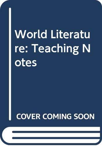 9780030949760: World Literature: Teaching Notes